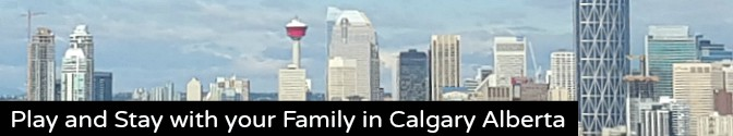 Where to Stay and Play Calgary Alberta