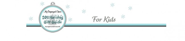 Kids My Organized Chaos Holiday Gift Guide