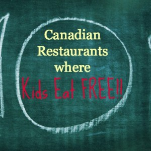 Canadian Restaurants where Kids Eat Free