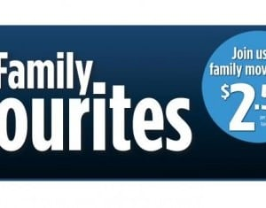Cineplex Theatres Offers Family Favorites: Funds for the Starlight Foundation