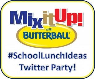 RSVP Now : Butterball #SchoolLunchIdeas Twitter Party