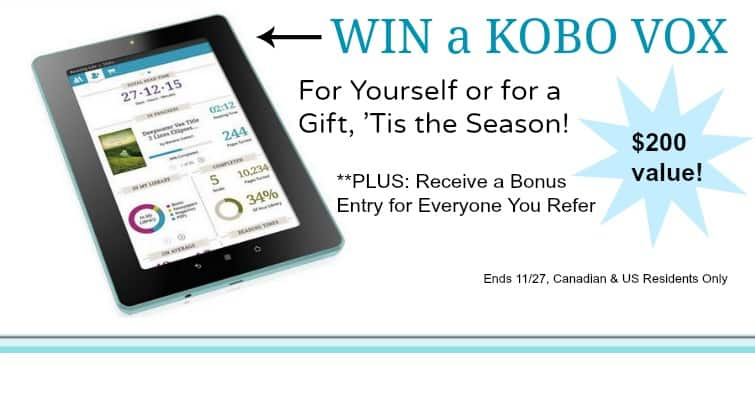 Win a Kobo Vox e-Reader! {open to Canada & US}