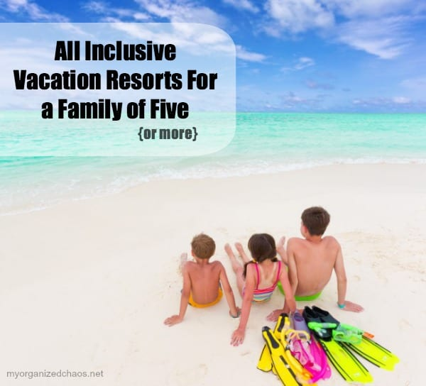 All-Inclusive-Vacation-Resorts-For-a-Family-of-Five