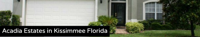 Acadia Estates in Kissimmee Florida