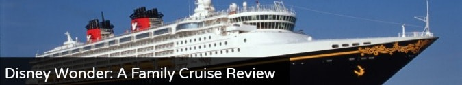Disney Wonder- A Family Cruise Review