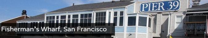 Fisherman's Wharf San Francisco Travel