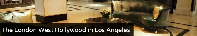 The London West Hollywood in Los Angeles