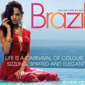 OPI Brazil Collection – Spring/Summer 2014