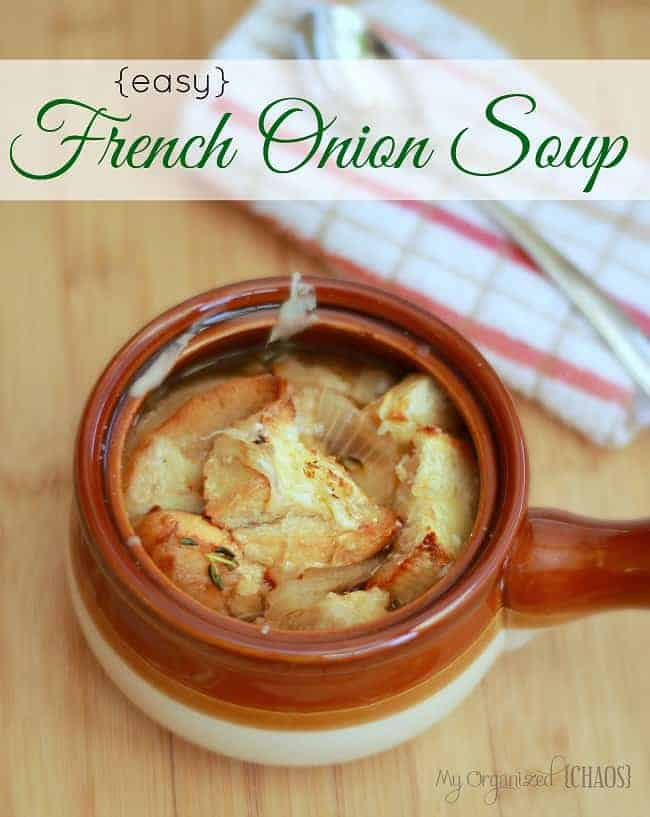 Easy French Onion Soup - My Organized Chaos