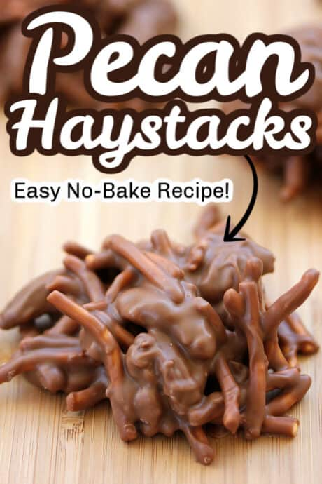 pecan haystacks with text