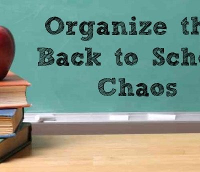 Organize that Back to School Chaos