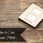 how-to-care-for-your-photos