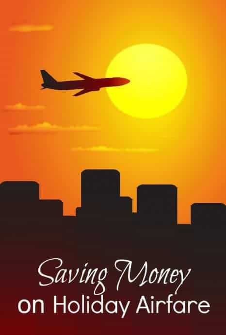Saving Money on Holiday Airfare