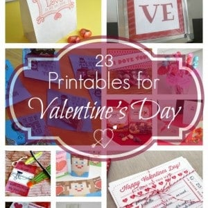 23 Printables for Valentine's Day