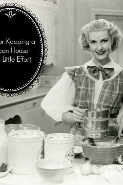 Tips for Keeping a Clean House with Little Effort