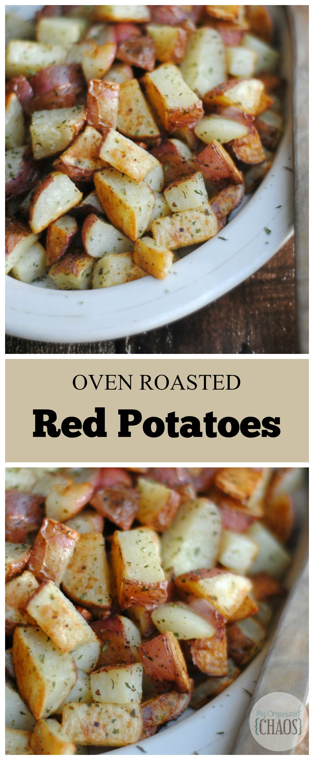 Oven Roasted Red Potatoes comfort recipe
