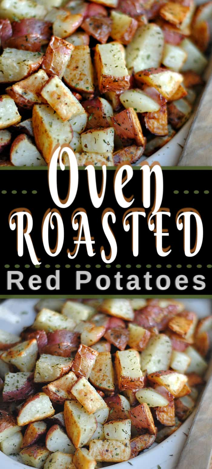 Oven Roasted Red Potatoes is a classic recipe and a favourite in your rotation, and a regular on your dinner table. For the everyday to the holiday. #redpotatoes #ovenpotatoes #potatoes #potatorecipe #sidedish