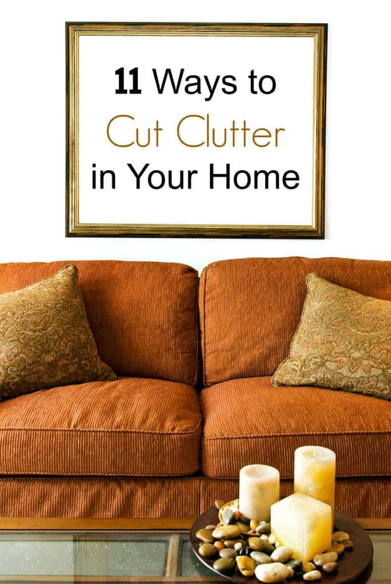 11 Ways to Cut Clutter in Your Home