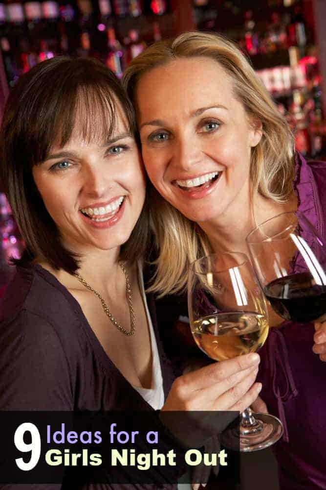 9 girls night out ideas