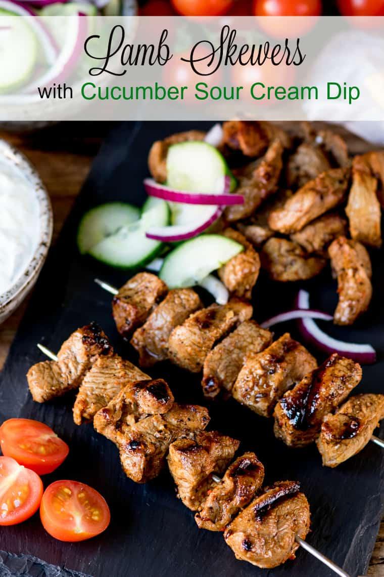 Lamb Skewers with Cucumber Sour Cream Dip