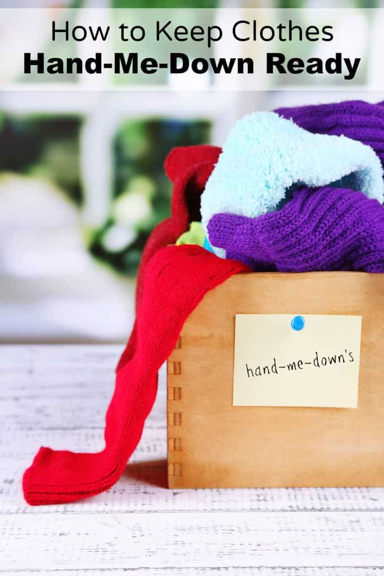How to Keep Clothes hand-me-down Ready