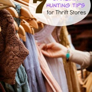 7 Bargain Hunting Tips for Thrift Stores