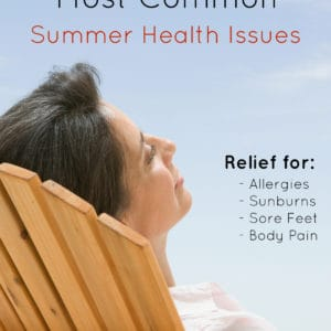 Tackle 4 of the Most Common Summer Health Issues