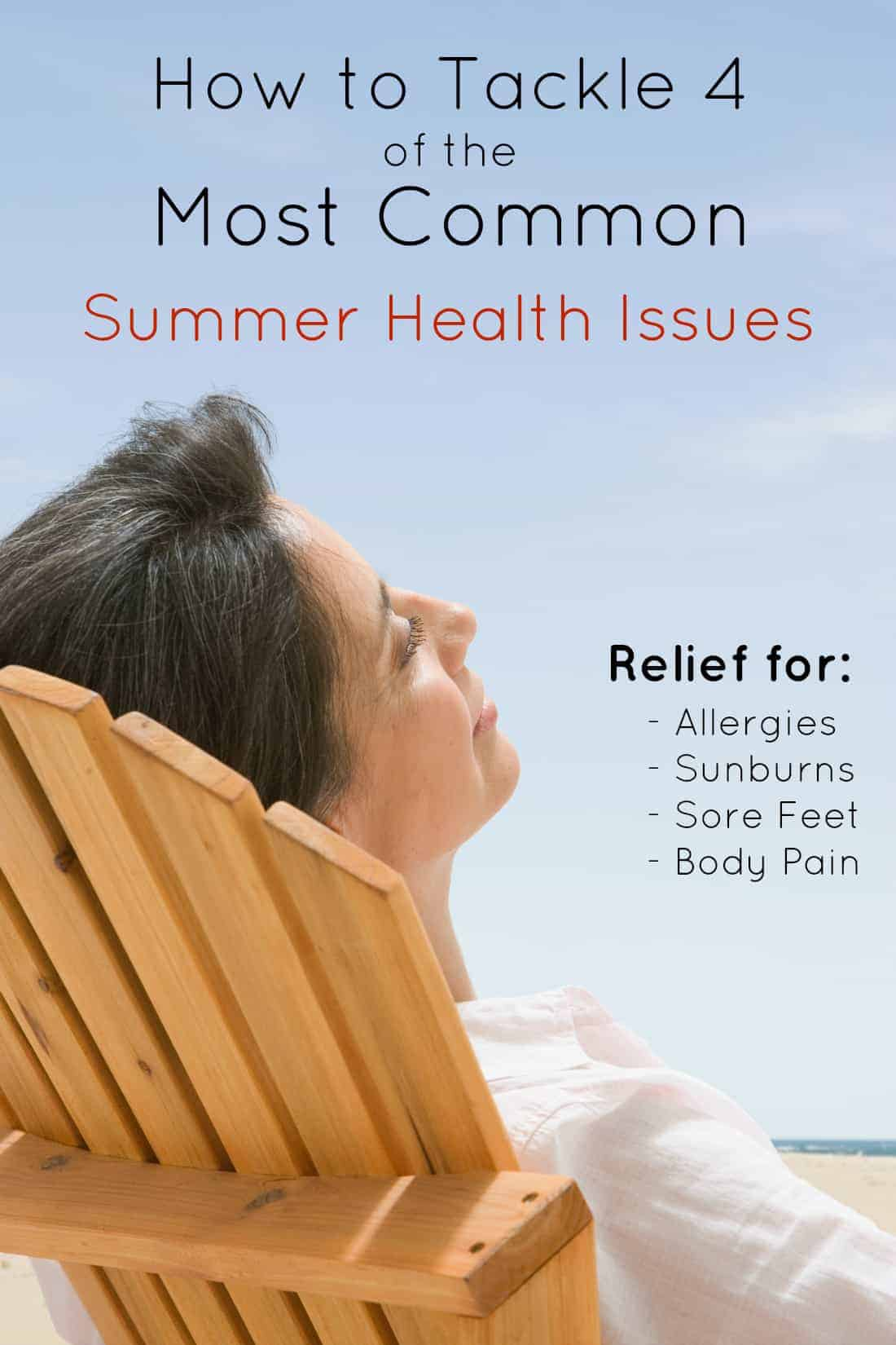 Tackle the 4 Most Common Summer Health Issues