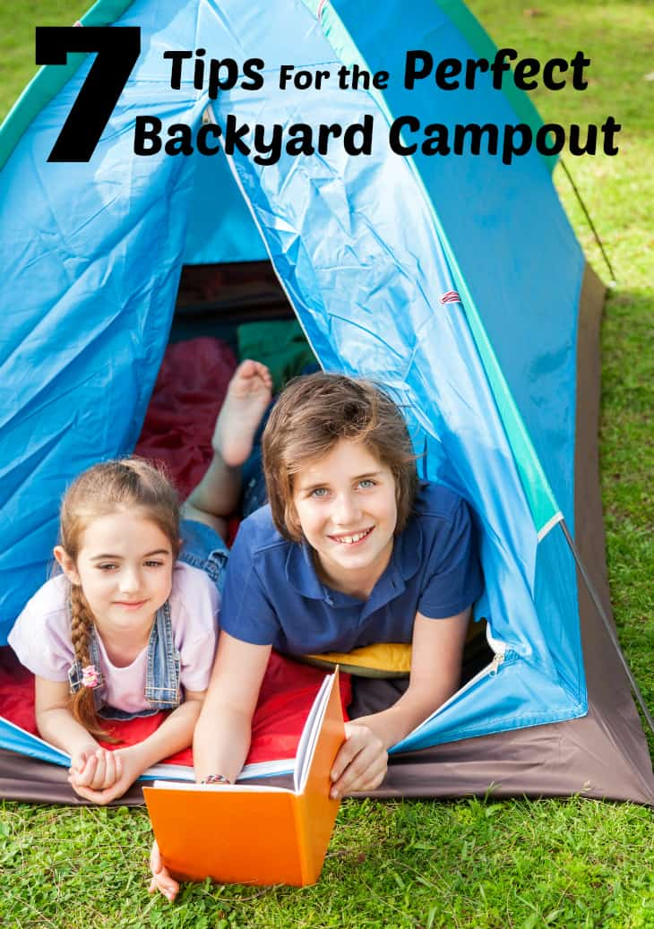 7 Tips For the Perfect Backyard Campout