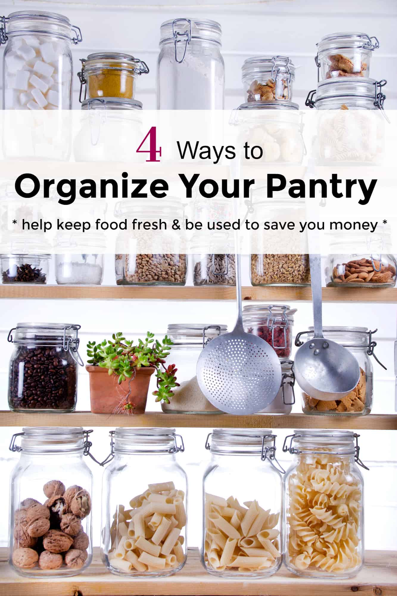 4 Ways To Organize Your Pantry