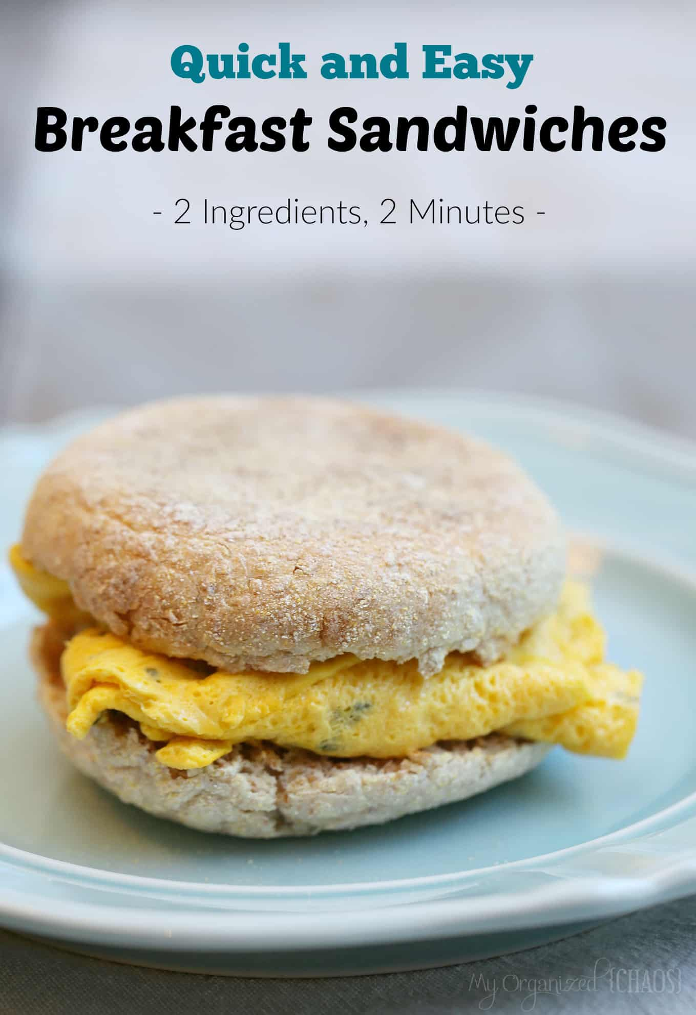 Quick and Easy Breakfast Sandwiches
