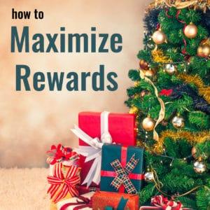 Smart Holiday Shopping – How to Maximize Rewards