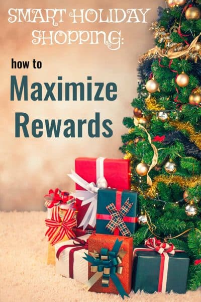 Smart Holiday Shopping – How to Maximize Rewards