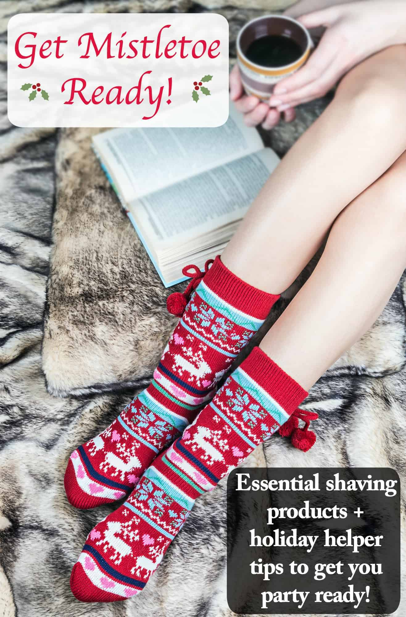 get mistletoe ready Essential shaving products holiday helper tips