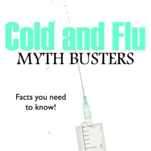 Cold and Flu Myth Busters
