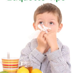 Sick Kids Etiquette Tips