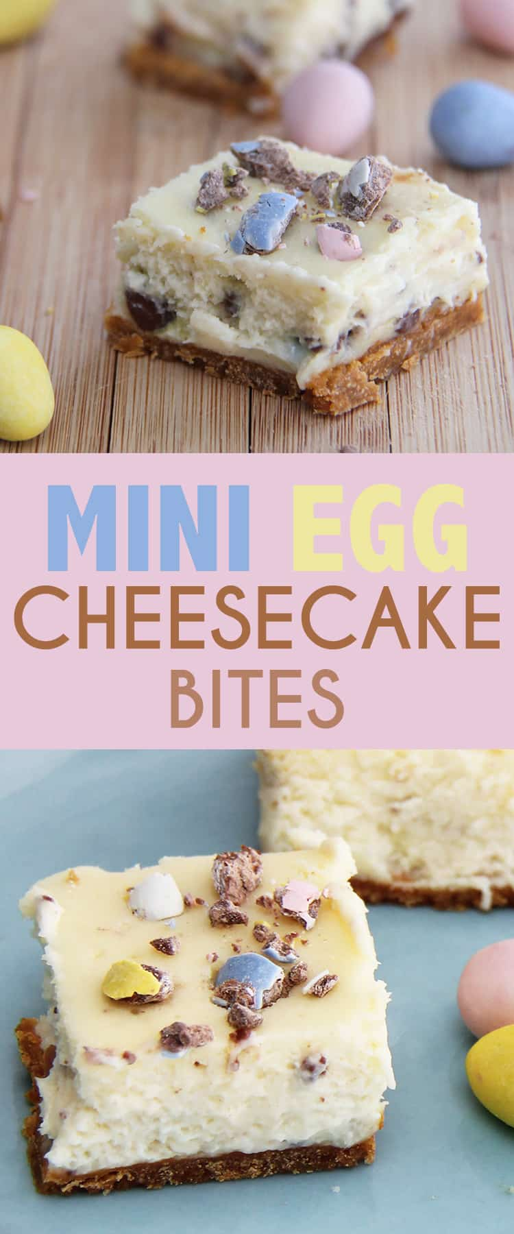 Mini Egg Cheesecake Bites are a perfect treat for Easter - the colours are fresh like spring, and the candy and vanilla cheesecake taste is amazing. #cheesecake #minieggs #easter #easterrecipes #dessertrecipes #springdessert