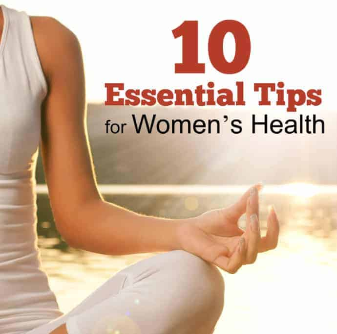 Women S Health: 10 Essential Tips For Women's Health