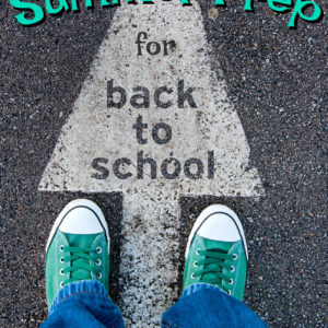 Summer Prep for Back to School