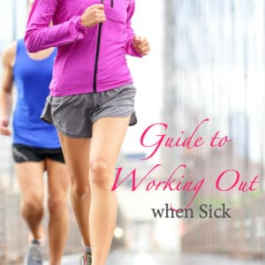 Guide to Working Out when Sick