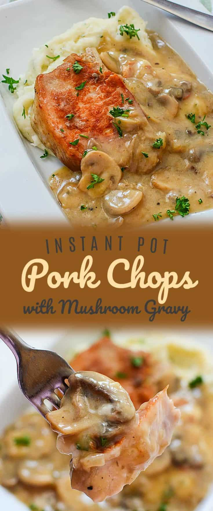 This Instant Pot Pork Chops recipe just may become your favourite pork chop recipe altogether. With a seared outside and a tender middle, the meat is smothered in a delicious mushroom gravy. Ideal for busy nights when we're short on time but still want a homemade dinner that's quick and easy. #instantpot #instantpotrecipe #instantpotporkchops
