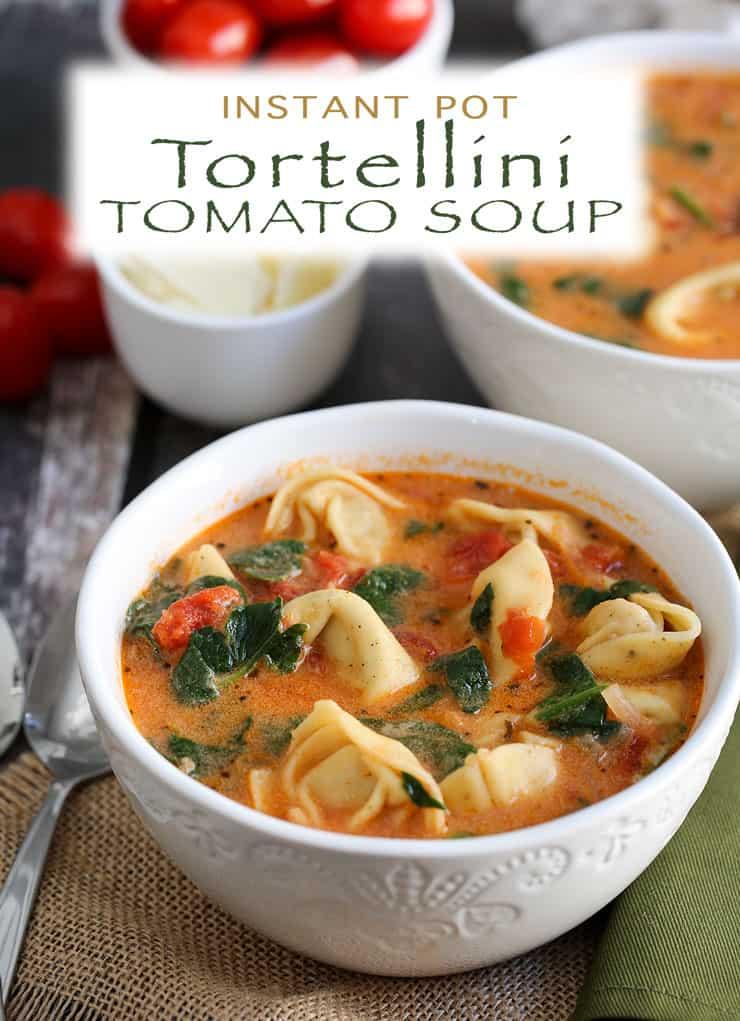 Instant Pot Tomato Tortellini Soup