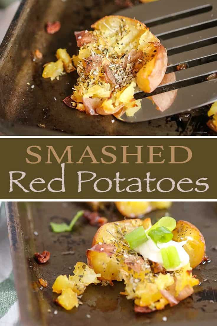 These Smashed Red Potatoes are simple to make and so delicious. They are tender on the inside yet amazingly crisp on the outside after roasting. Add sour cream and green onions and they're Loaded! #smashedpotatoes #potatoes #sidedish #loadedpotatoes #redpotatoes