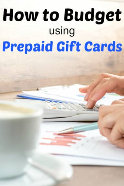 Modern Budgeting using Prepaid Gift Cards