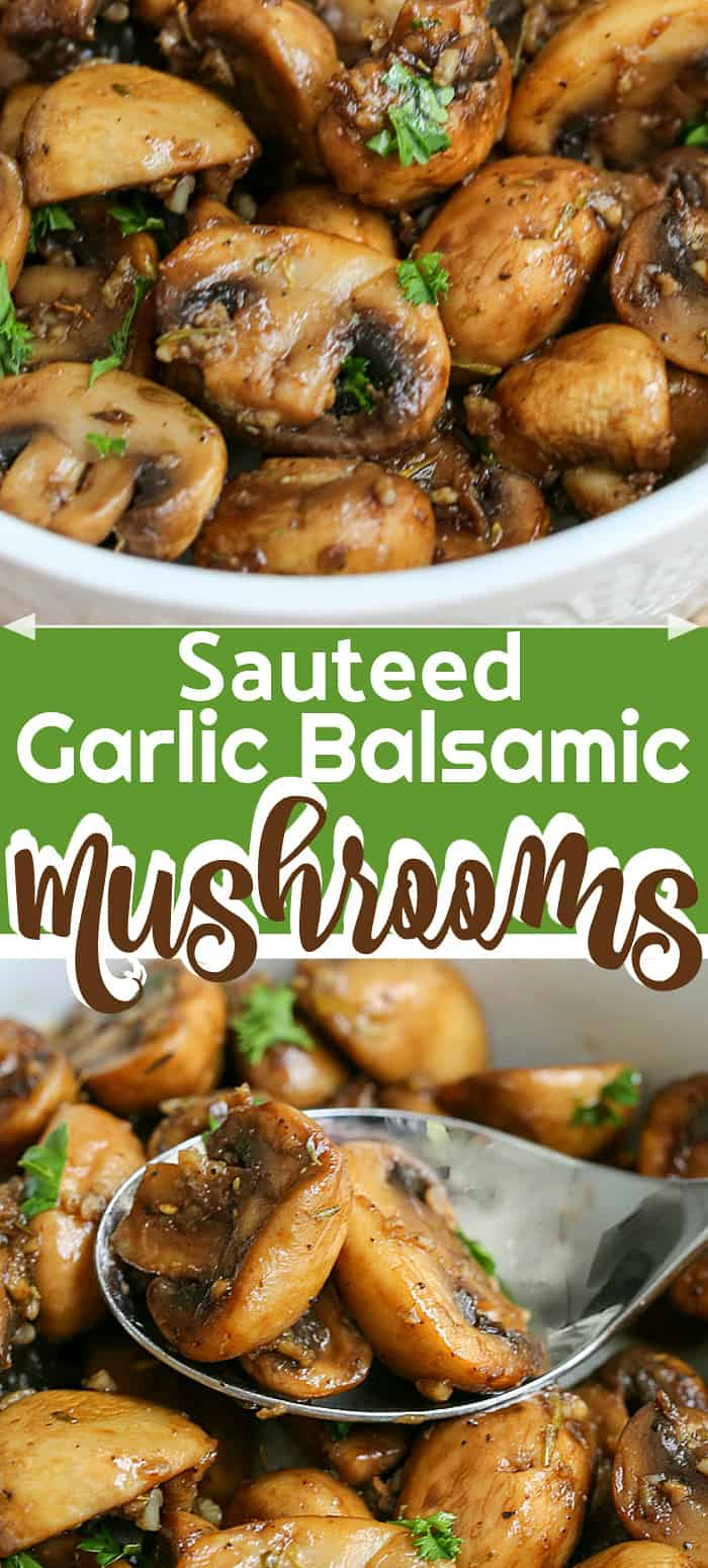 Sautéed Garlic Balsamic Mushrooms are pan fried in garlic and balsamic vinegar, the flavour soaking into each mushroom. This makes an excellent topping for steak, chicken or as a side dish! #sauteedmushrooms #sidedish #mushrooms #balsamicmushrooms #garlicmushrooms #easyrecipe #recipes