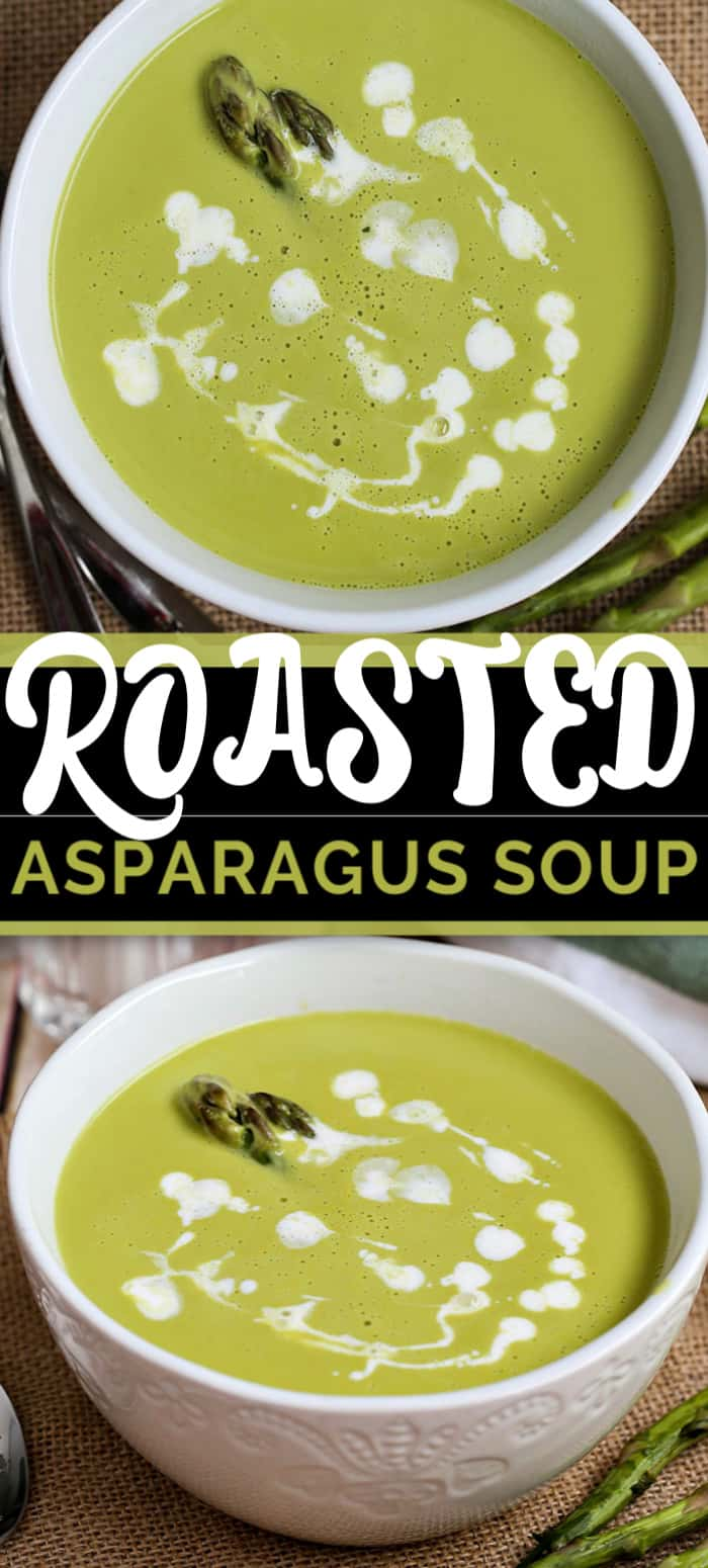 This easy Creamy Roasted Asparagus Soup is made with simple ingredients like cream, vegetables and broth. Also it's completely made in a blender to hot silky perfection. #asparagussoup #souprecipe #soup