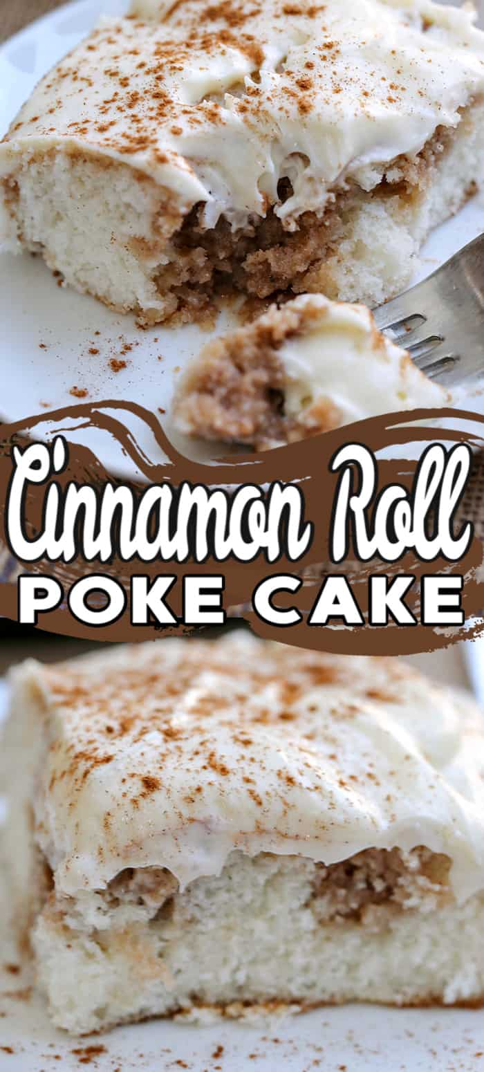 This Cinnamon Roll Poke Cake starts with a white cake mix, infused with a buttery cinnamon-sugar filling and topped with a rich cream cheese frosting! #cinnamonrollpokecake #pokecake #cake #cakerecipe #cinnamonbuncake