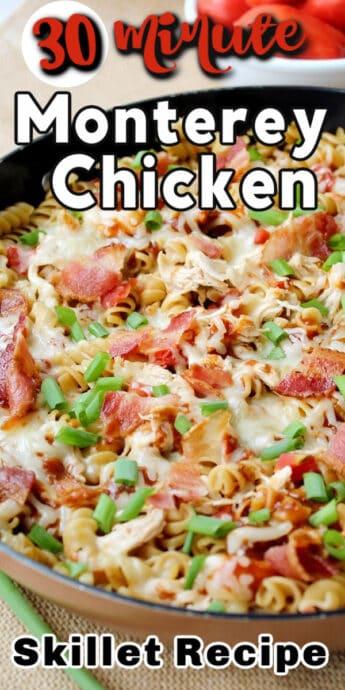 monterey chicken skillet recipe with text