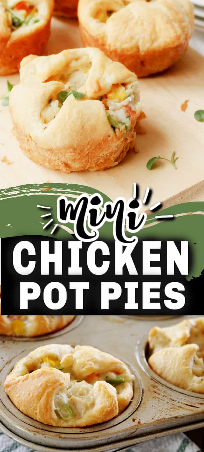 mini chicken pot pies on a board and in a muffing tin with text