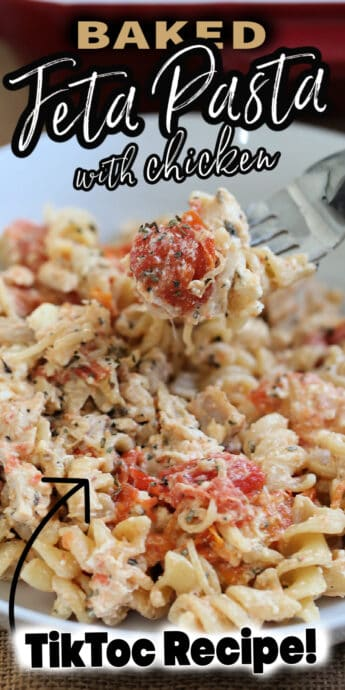 tiktok's baked feta pasta with chicken recipe with text